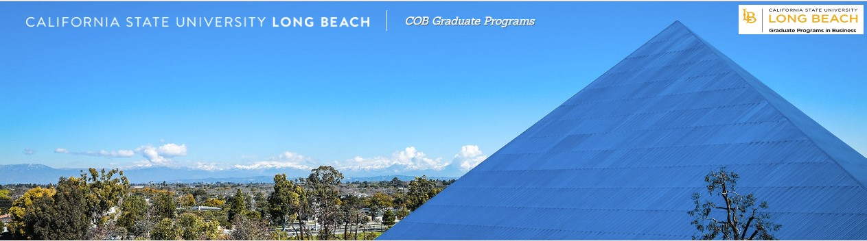 The Walter Pyramid - CSULB College of Business Graduate Programs